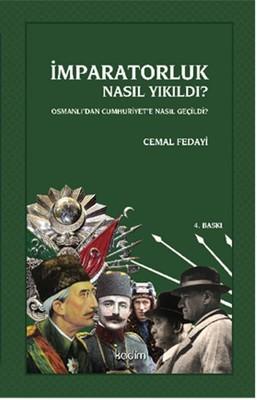 Osmanlı'dan Cumhuriyet'e Nasıl Geçildi?