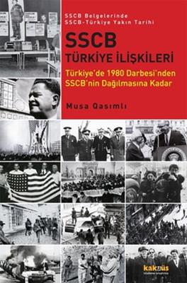SSCB Türkiye İlişkileri