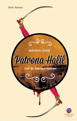 Patrona Halil - Eski Bir İstanbul Hikayesi