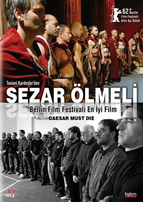 Cesar Must Die - Sezar Ölmeli