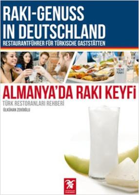 Almanya'da Rakı Keyfi - Türk Restoranları Rehberi