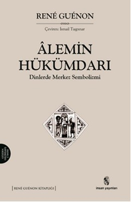 Alemin Hükümdarı Dinlerde Merkez Sembolizmi
