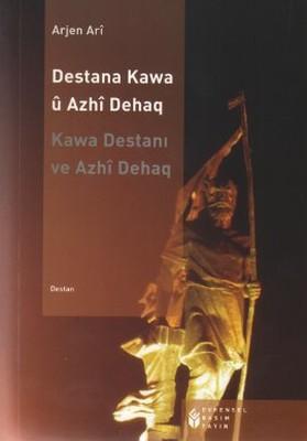 Destana Kawa ü Azhi Dehaq