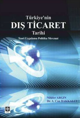 Türkiye'nin Dış Ticaret Tarihi
