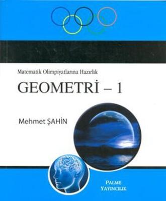 Matematik Olimpiyatlarına Hazırlık Geometri - 1