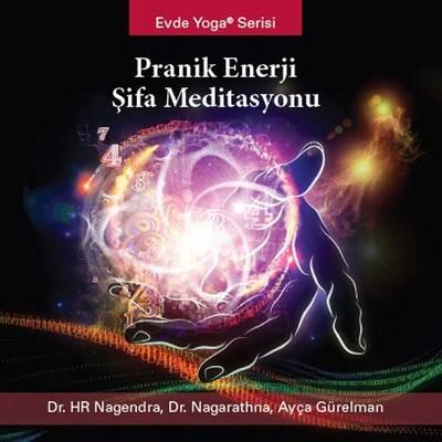 Evde Yoga Serisi: Pranik Enerji Sifa Meditasyonu