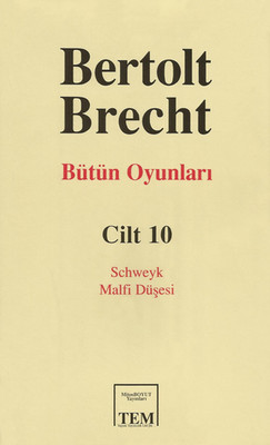 Bütün Oyunları Cilt:10 - Bertolt Brecht