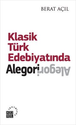 Klasik Türk Edebiyatında Alegori