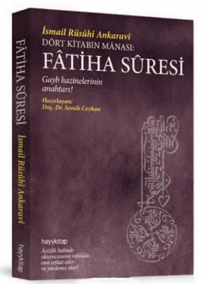 Dört Kitabın Manası: Fatiha Süresi