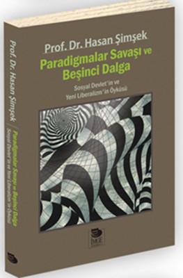 Paradigmalar Savaşı ve Beşinci Dalga