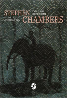 Stephen Chambers Büyük Ülke ve Diğer Hikayeler
