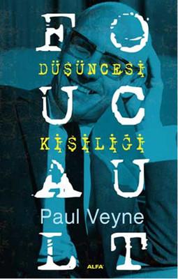 Foucault - düşüncesi kişiliği / Paul Veyne ile ilgili görsel sonucu
