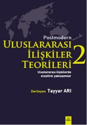 Postmodern Uluslararasi Ilişkiler Teorileri - 2