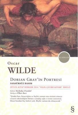 Dorian Gray'ın Portresi - Sansürsüz Basım