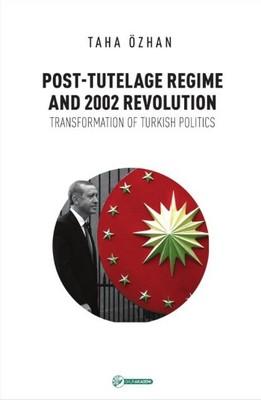 Post-Tutelage Regime And 2002 Revolution