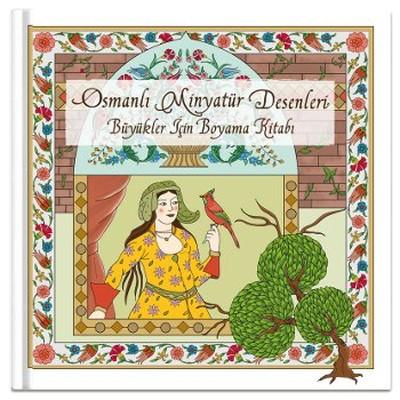 Osmanli Minyatur Desenleri Buyukler Icin Boyama Kitabi