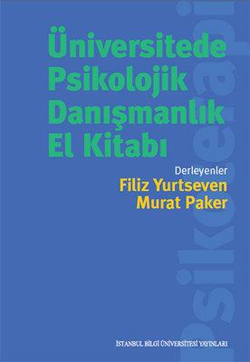 Üniversitede Psikolojik Danışmanlık El Kitabı