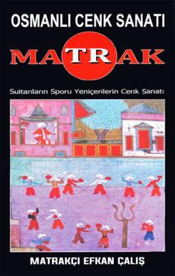 Matrak - Osmanlı Cenk Sanatı