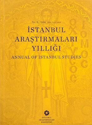 İstanbul Araştırmaları Yıllığı No.5 - 2016