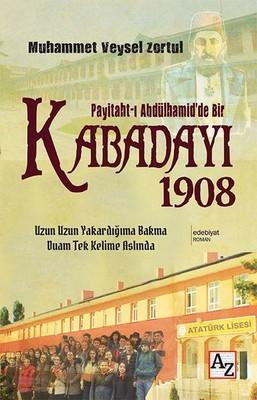 Peyitaht-ı Abdülhamid'de Bir Kabadayı 1908