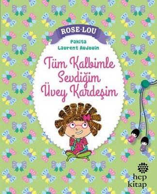 Rose Lou Tüm Kalbimle Sevdiğim Üvey Kardeşim