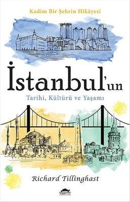 İstanbul'un Tarihi, Kültürü ve Yaşamı