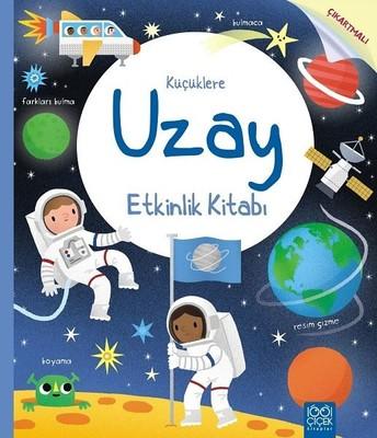 Kucuklere Uzay Etkinlik Kitabi Rebecca Gilpin Fiyati Satin