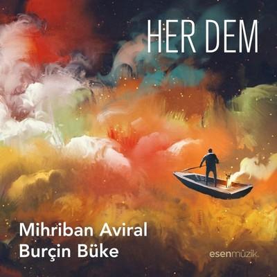 Mihriban Aviral & Burçin Büke/ Mihriban Aviral & Burçin Büke