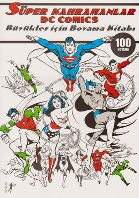 Super Kahramanlar Dc Comics Buyukler Icin Boyama Kitabi Kolektif