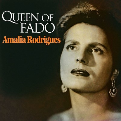 Queen Of Fado Amalia Rodrigues
