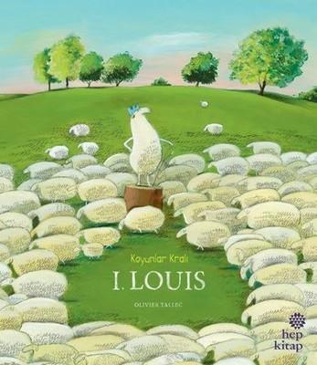Koyunlar Kralı I.Louis