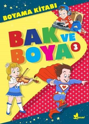Bak Ve Boya 3 Boyama Kitabi Kolektif Fiyati Satin Al Idefix