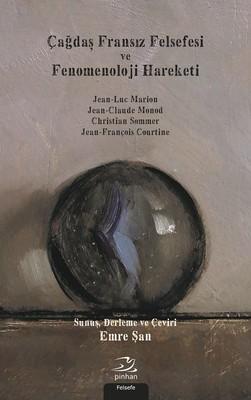 Çağdaş Fransız Felsefesi Ve Fenomenoloji Hareketi