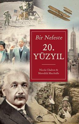 Bir Nefeste 20.Yüzyıl