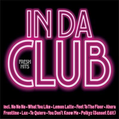 Fresh Hits In Da Club