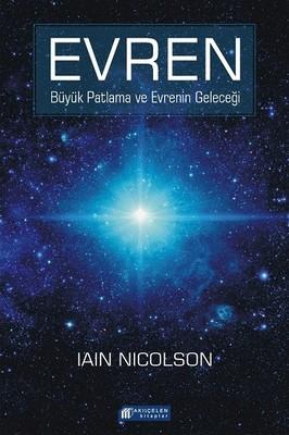 Evren-Büyük Patlama ve Evrenin Geleceği