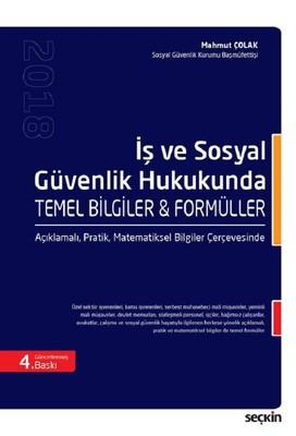 İş ve Sosyal Güvenlik Hukukunda Temel Bilgiler ve Formüller