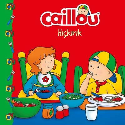 Caillou-Hıçkırık