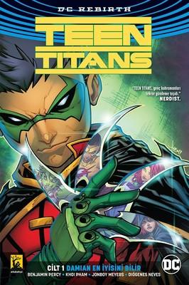 Teen Titans Cilt 1-Damian En İyisini Bilir