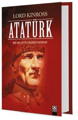 Atatürk-Bir Milletin Yeniden Doğuşu