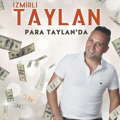 Para Taylan'da