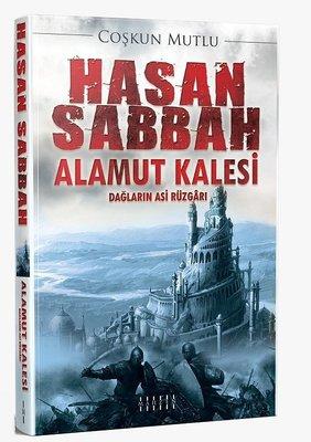 Hasan Sabbah Alamut Kalesi-Dağların Asi Rüzgarı