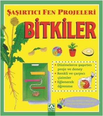 Bitkiler-Şaşırtıcı Fen Projeleri