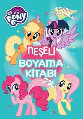My Little Pony Sevimli Cikartmalar Neseli Boyama Kitabi Kolektif