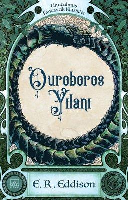 Ouroboros Yılanı-Unutulmuş Fantastik Klasikler
