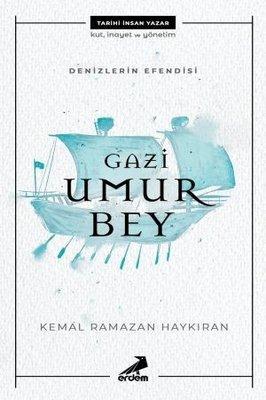 Gazi Umur Bey - Denizlerin Efendisi , Kemal Ramazan Haykıran - Fiyatı & Satın Al | idefix