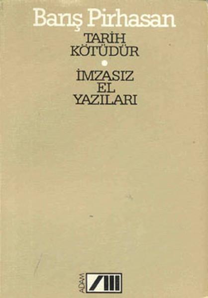Tarih Kötüdür - İmzasız El Yazıları.pdf