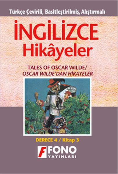 Oscar Wilde`dan Hikayeler - İng/Türkçe Hikaye- Derece 4-C