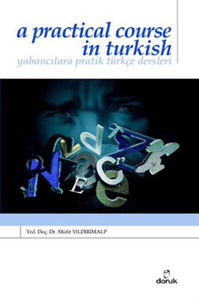 Yabancılara Pratik Türkçe DersleriA Practical Course in Turkish Cd li.pdf