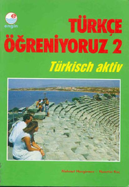 Türkçe Öğreniyoruz 2 -Almanca/Ana Kitap